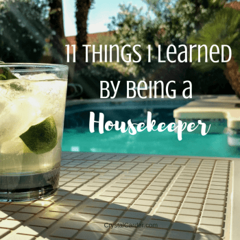 11 Things I Learned From Being a Housekeeper