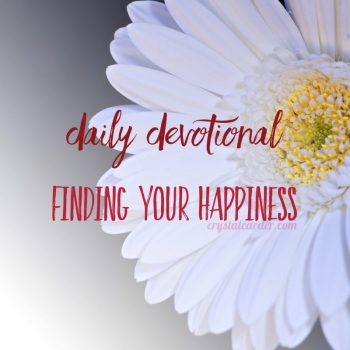 Daily Devotional For the Person Looking for Happiness