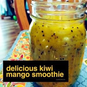 Delicious Kiwi Mango Smoothie