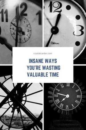 Insane Ways You're Wasting Valuable Time Every Day!