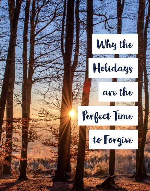 forgive this holiday season before its too late