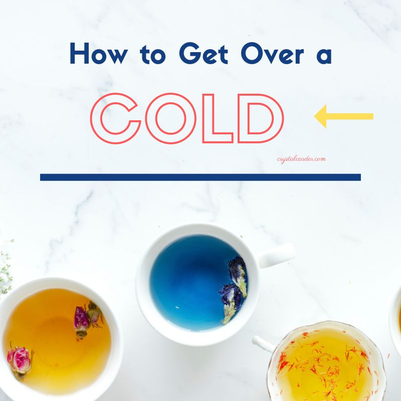 how to get over a cold