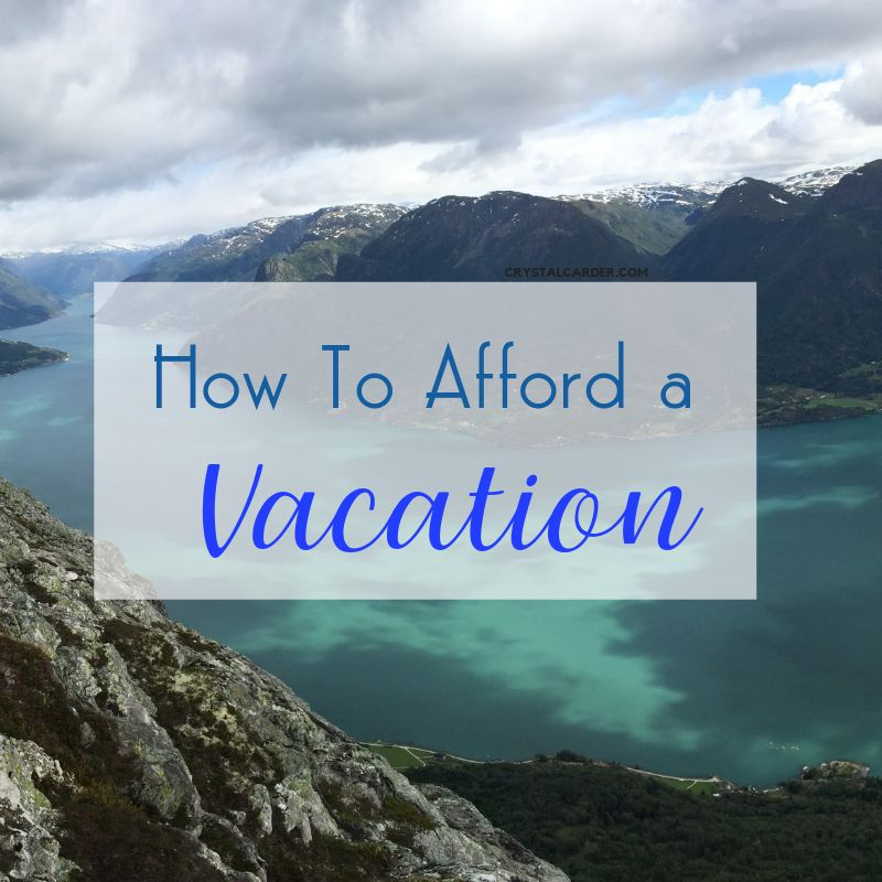 how to afford a vacation
