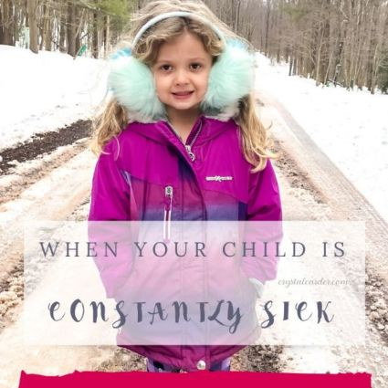When Your Child is Always Sick constantly is sick