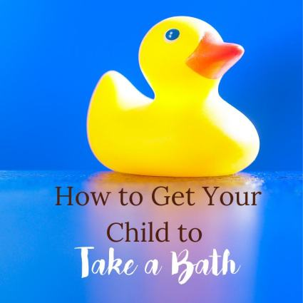 getting your child to want to take a bath