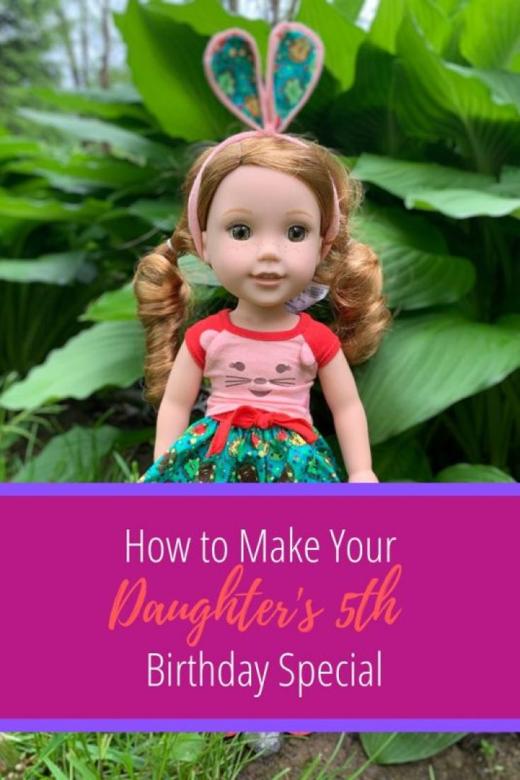 How to Make Your Daughter's 5th Birthday Special with WellieWishers Willa