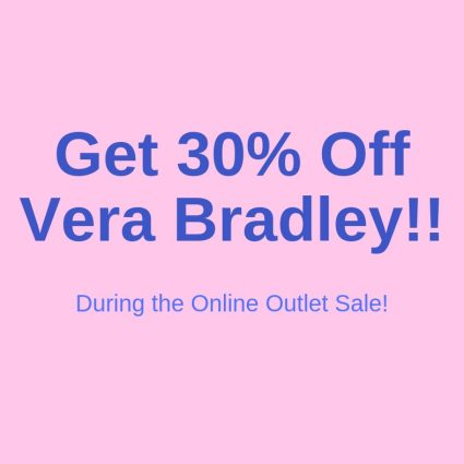 30 percent off online at Vera Bradley