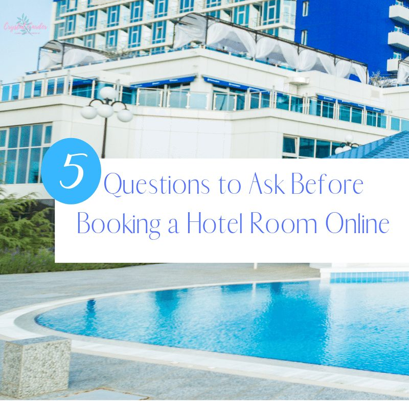 5 Questions to Ask Before Booking a Room Online