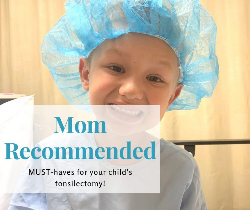 Mom Recommended Must Haves for a Child's Tonsillectomy 73