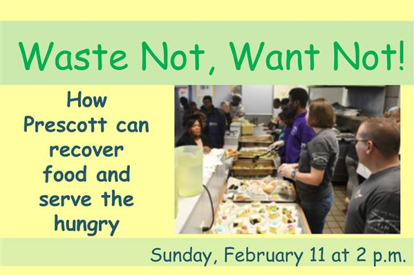 Waste Not, Want Not Food Event at Prescott Public Library
