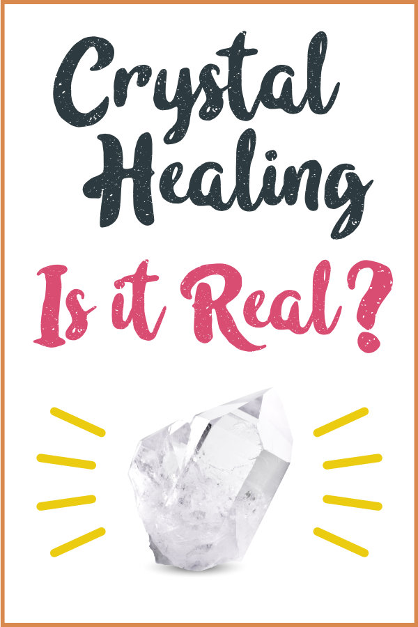Is Crystal Healing Real?