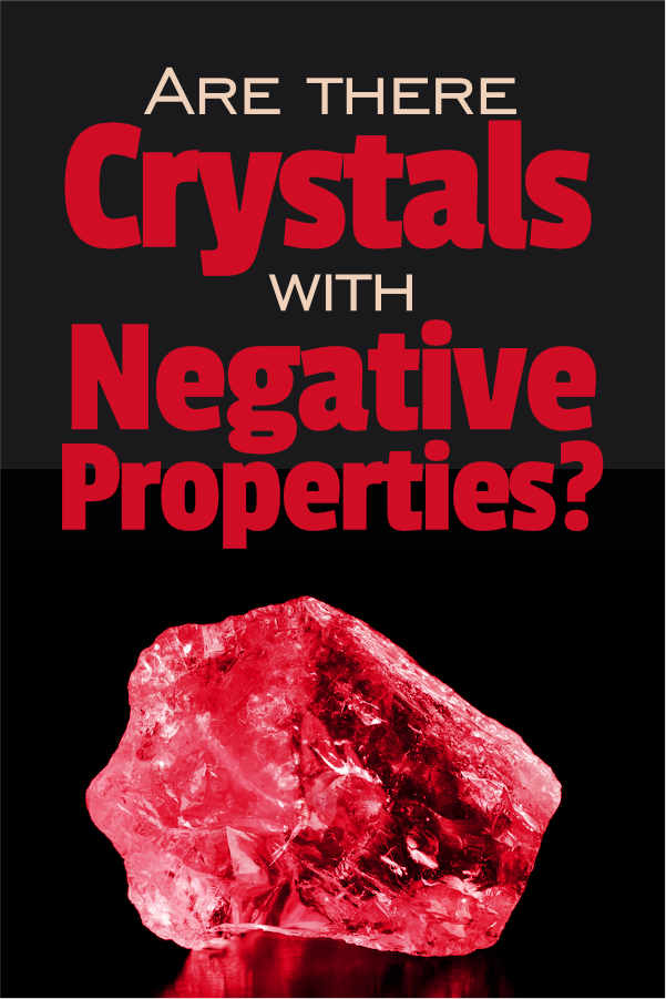 Bad Crystals: Do Any Stones Have Negative Properties or Bring Bad Luck?