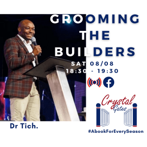 Grooming The Builders with Dr Tich Tanyanyiwa on Facebook @ Crystal Gates | Harare | Harare Province | Zimbabwe