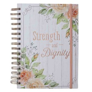 Strength And Dignity With Elastic Closure (Large Wirebound Journal)