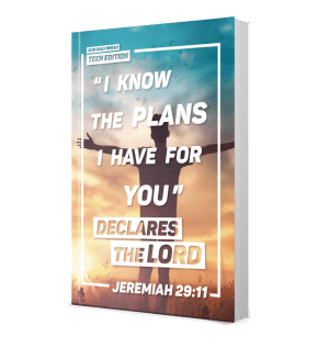 I know the plans I have for you - Our Daily Bread Teen Edition