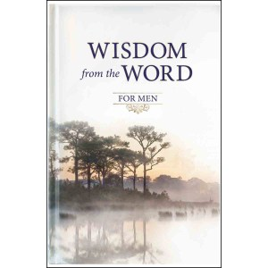 Wisdom From The Word For Men (Hardcover)