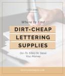 Dirt-Cheap-Lettering-Supplies