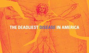 The Deadliest Disease In America - Film Featured Image