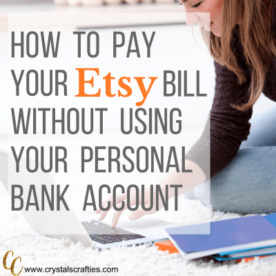 How to pay your Etsy bill without using your personal bank account