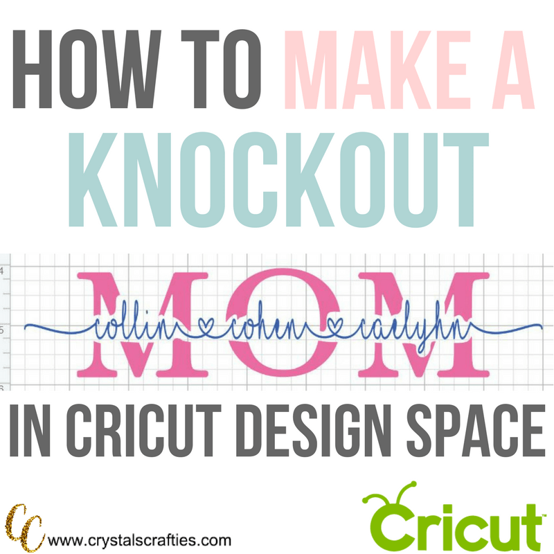 How to make a knockout in Cricut Design Space #cricut #designspace #knockout #cricutlove #cricutforlife