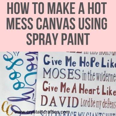 How to Make a Hot Mess Canvas Using Spray Paint