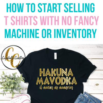How to Start Selling T Shirts in Under an Hour with No Fancy Machine or Inventory Needed