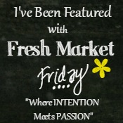 I've been featured on Fresh Market Friday