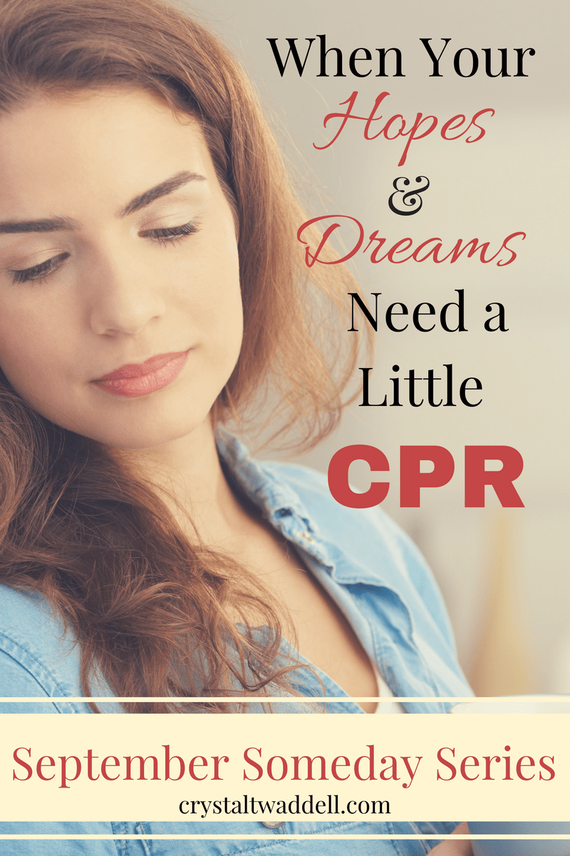 When Your Hopes and Dreams Needs a Little CPR {Link-Up}