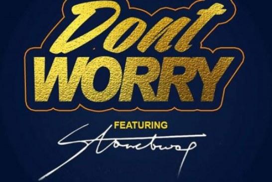 Wutah – Don't Worry ft StoneBwoy (Prod. By GradeWan)