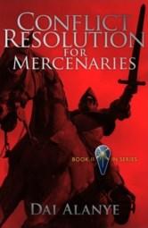 Conflict Resolution for Mercenaries