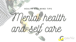 Mental health and self care 2021