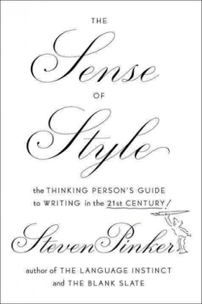 The Sense of Style The Thinking Person's Guide to Writing