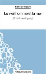 L'homme Et La Mer Analyse : l'homme, analyse, Vieil, Homme, Analyse, Complète, L'oeuvre, 9782511034101, Chegg.com