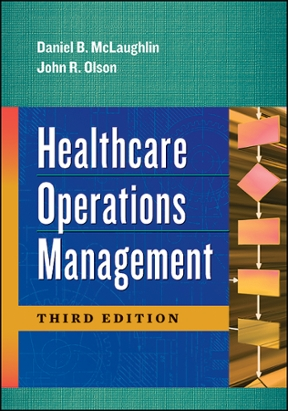 Healthcare Operations Management 3rd edition   Rent ...