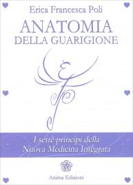 Anatomia della Guarigione Erica Francesca Poli