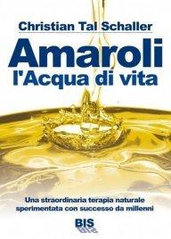 Amaroli - L'Acqua di Vita (eBook) pdf