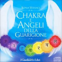 Chakra e Angeli della Guarigione