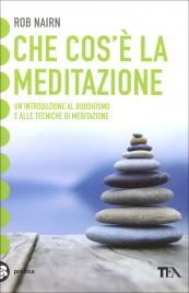 Che cos'E' la Meditazione