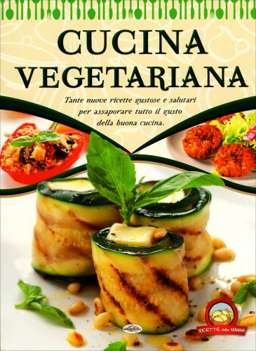 Cucina Vegetariana  Libro