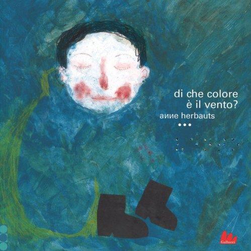 Di che Colore  il Vento  Anne Herbauts  Libro