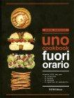 Uno Cookbook: Fuori Orario Manuel Marcuccio