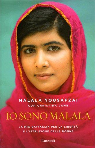 Io Sono Malala  Libro di Malala Yousafzai con Christina Lamb
