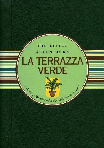 La Terrazza Verde  Guida di Paola Celli e Lucio Martis