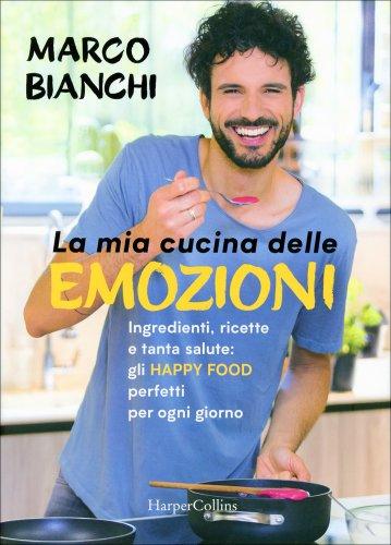 La Mia Cucina delle Emozioni  Marco Bianchi  Libro