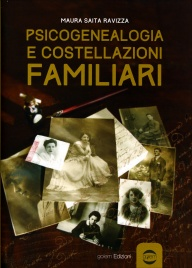 Psicogenealogia e Costellazioni Familiari
