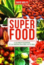 Super Food - David Wolfe