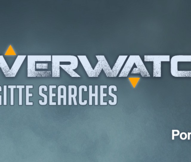 Pornhub Insights Last Took A Detailed Look At Searches For Overwatch Shortly After The Games Release In May Of 2016 Since Then Overwatch Has Remained One