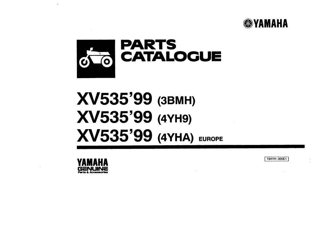 1999 xv535 virago 4yh9 parts list.pdf (2.51 MB)
