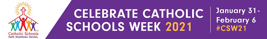 20 Web Banner Celebrate CSW 1024x150 - Catholic Schools Week