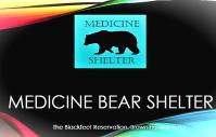 Medicine Bear Shelter slide: The Blackfeet Reservation, Browning Montana